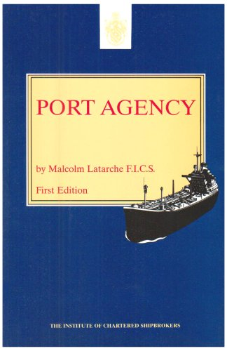 Port Agency (Shipping business series): Latarche, Malcolm