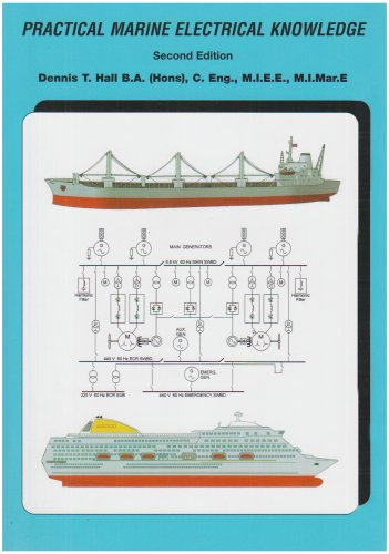Practical Marine Electrical Knowledge: Hall, Dennis T.