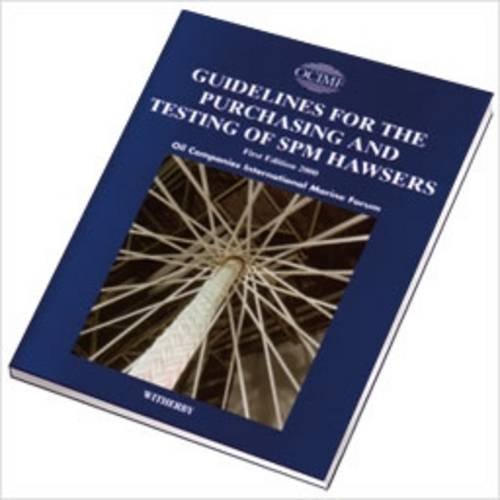 9781856092012: Guidelines for the Purchasing and Testing of SPM Hawsers