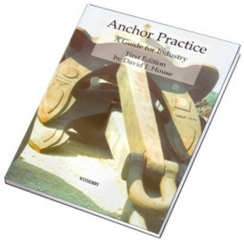 Anchor Practice: A Guide for Industry: House, D. J.
