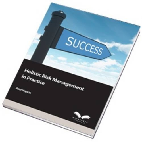 Holistic Risk Management in Practice: Hopkin, Paul