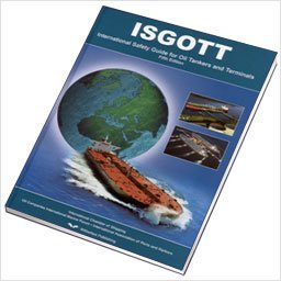 ISGOTT: International Safety Guide for Oil Tankers