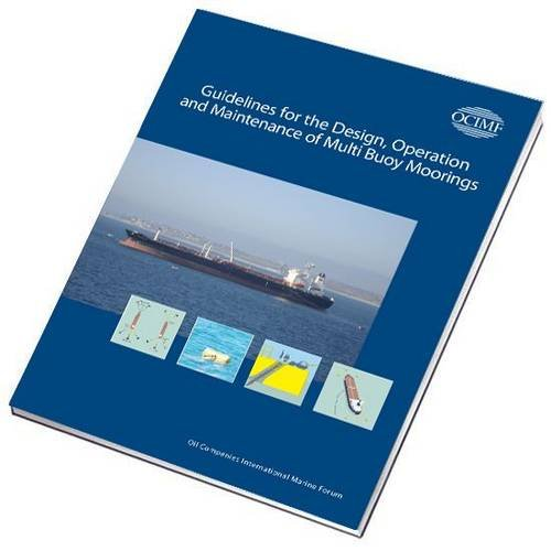 9781856093613: Guidelines for the Design, Operation and Maintenance of Multi-buoy Moorings