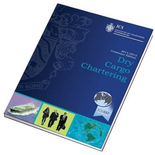 9781856094559: Dry Cargo Chartering 2011-2012