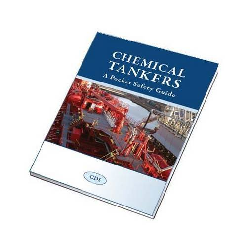 9781856095709: Chemical Tankers: A Pocket Safety Guide