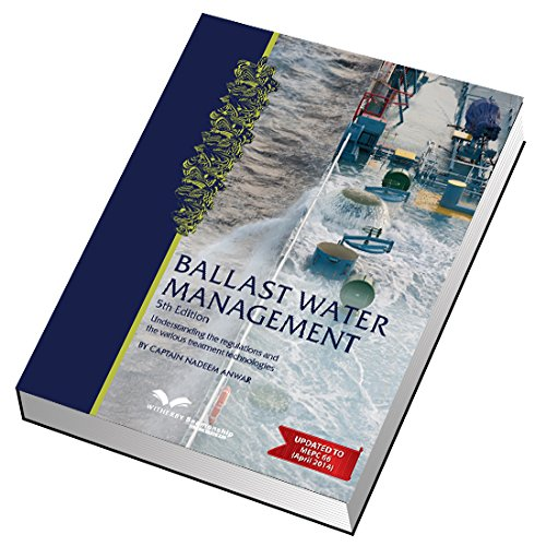 9781856096614: Ballast Water Management: Understanding the Reguations and the Treatment Technologies Available