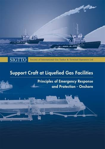 9781856096911: Support Craft at Liquefied Gas Facilities: Principles of Emergency Response and Protection - Onshore