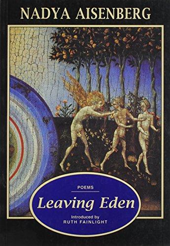 Leaving Eden: Poems: Aisenberg, Nadya