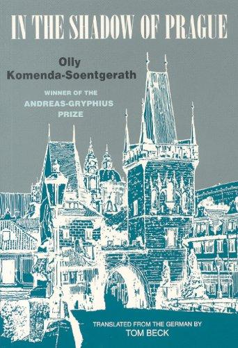 In the Shadow of Prague [Paperback] by: Olly Komenda-Soentgerath
