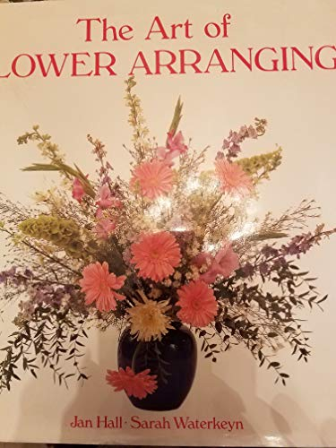 9781856130028: THE ART OF FLOWER ARRANGING.