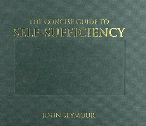 9781856130752: The CONCISE GUIDE TO SELF-SUFFICIENCY.