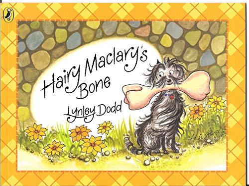Hairy Maclary's Bone: Lynley Dodd