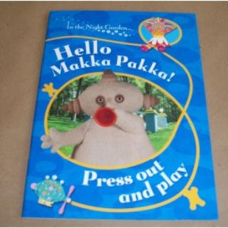 9781856131780: In The Night Garden: Hello, Makka Pakka! Press Out and Play
