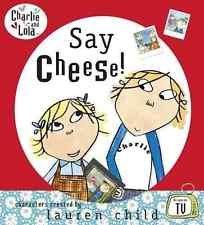 9781856131896: Say Cheese (Charlie and Lola)