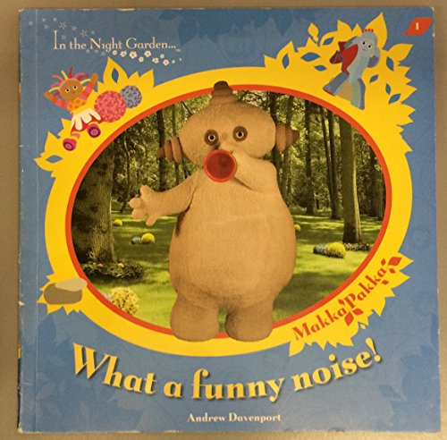 9781856131995: In The Night Garden: What a Funny Noise?