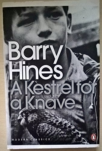 A Kestrel for a Knave: Hines, Barry