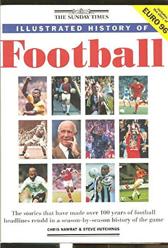 9781856133418: The Sunday Times Illustrated History of Football
