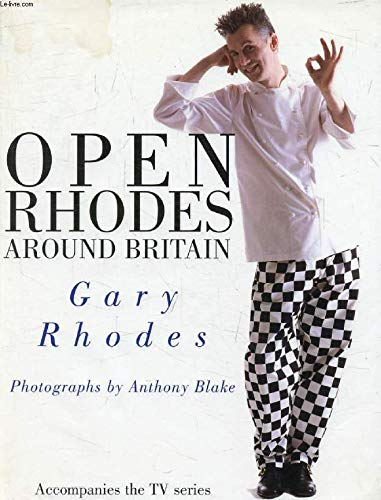 Open Rhodes Around Britain: GARY RHODES