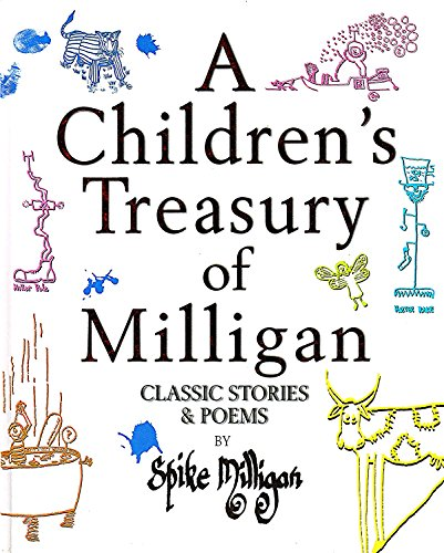 9781856136662: A CHILDREN'S TREASURY OF MILLIGAN: CLASSIC STORIES AND POEMS.