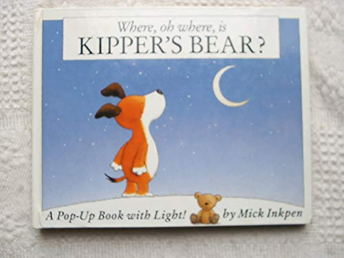 9781856136686: Where, Oh Where, is Kipper's Bear?