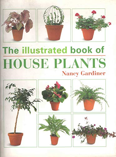 9781856136723: The Illustrated Book of House Plants