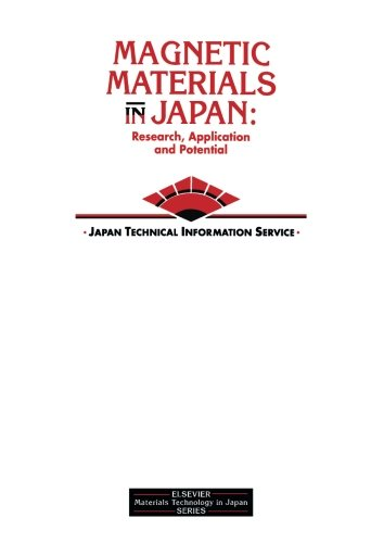 Magnetic Materials in Japan: Research, Applications and Potential (Elsevier Materials Technology in...