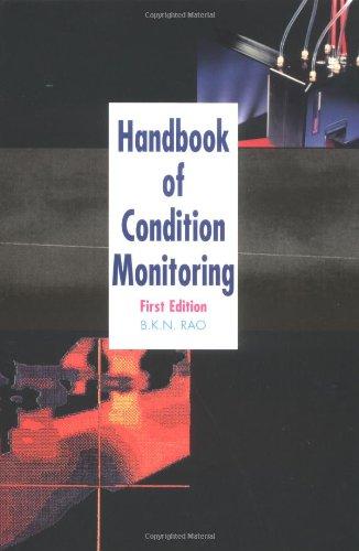 Handbook of Condition Monitoring: Rao, B. K.