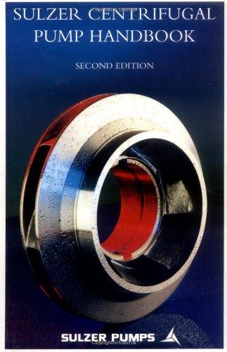 9781856173469: Sulzer Centrifugal Pump Handbook, Second Edition
