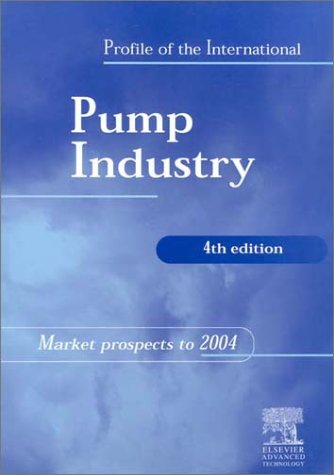 9781856173599: Profile of the International Pump Industry: Market Prospects to 2004