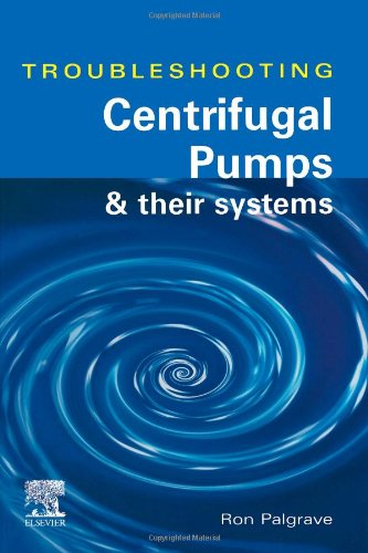 9781856173919: Troubleshooting Centrifugal Pumps and their systems