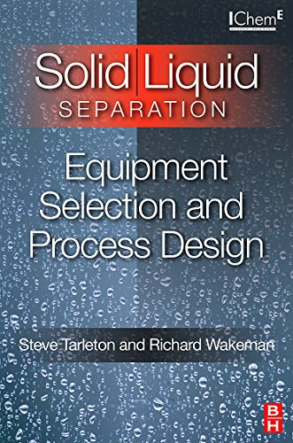 9781856174213: Solid/Liquid Separation: Equipment Selection and Process Design