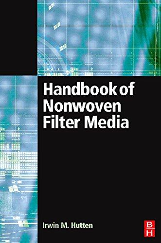 Handbook of Nonwoven Filter Media: Hutten, Irwin M.