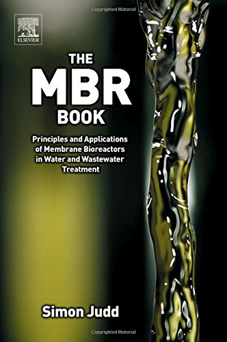 9781856174817: The MBR Book: Principles and Applications of Membrane Bioreactors for Water and Wastewater Treatment