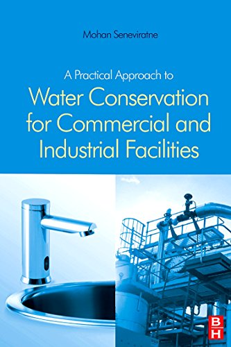 9781856174893: A Practical Approach to Water Conservation for Commercial and Industrial Facilities