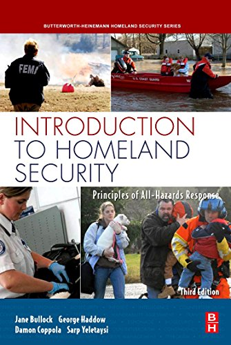 Introduction to Homeland Security, Third Edition: Principles: Bullock, Jane, Haddow,