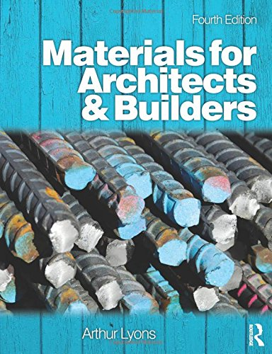 Materials for Architects and Builders: Lyons, Arthur