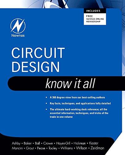Circuit Design: Know It All (Newnes Know: Bob Zeidman, Tim