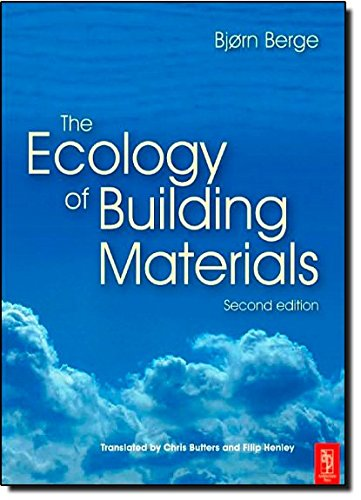 9781856175371: The Ecology of Building Materials