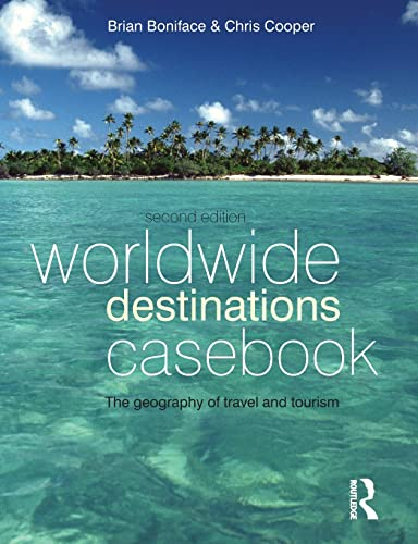 Worldwide Destinations Casebook: Boniface, Brian G./Cooper, Chris