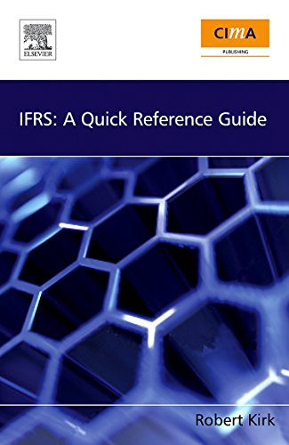 Ifrs: a quick reference guide by kirk, robert: cima publishing.