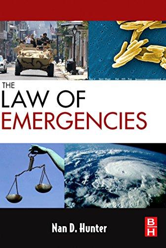 The Law of Emergencies: Public Health and: Hunter, Nan D.
