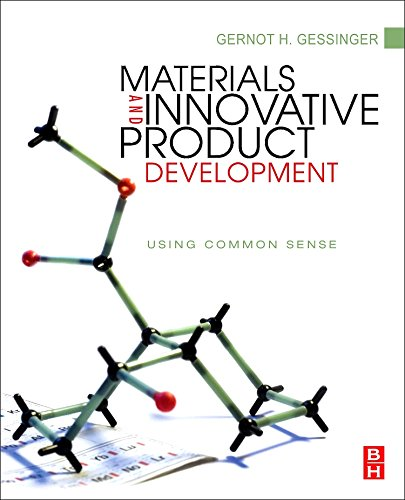 9781856175593: Materials and Innovative Product Development: Using Common Sense