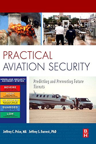 9781856176101: Practical Aviation Security: Predicting and Preventing Future Threats (Butterworth-Heinemann Homeland Security)