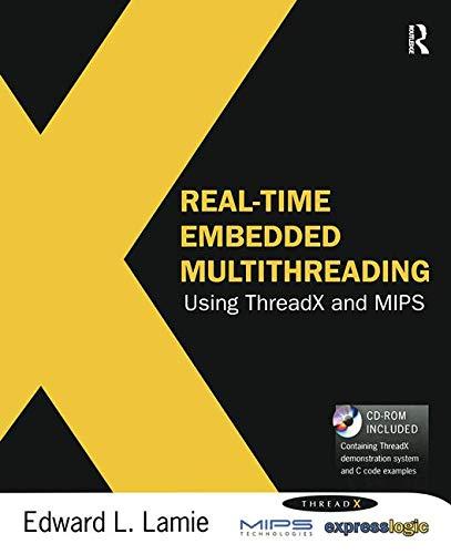 9781856176316: Real-Time Embedded Multithreading Using ThreadX and MIPS