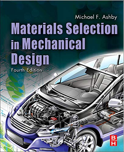 9781856176637: Materials Selection in Mechanical Design, Fourth Edition