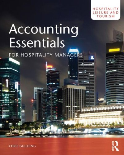 Accounting Essentials for Hospitality Managers (Hospitality, Leisure: Guilding, Chris