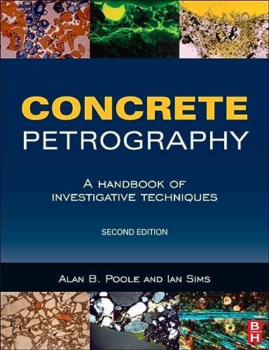 9781856176903: Concrete Petrography: A Handbook of Investigative Techniques, Second Edition
