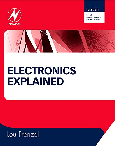 9781856177009: Electronics Explained: The New Systems Approach to Learning Electronics