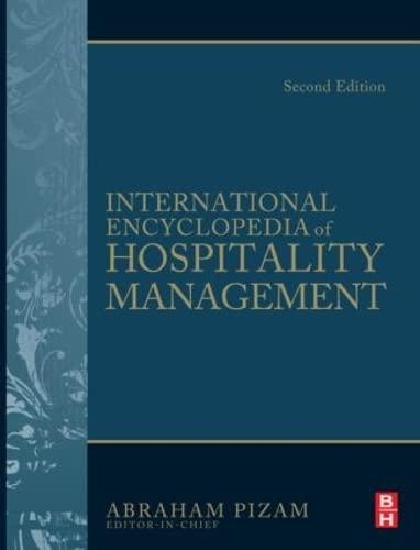International Encyclopedia of Hospitality Management: Pizam, Abraham