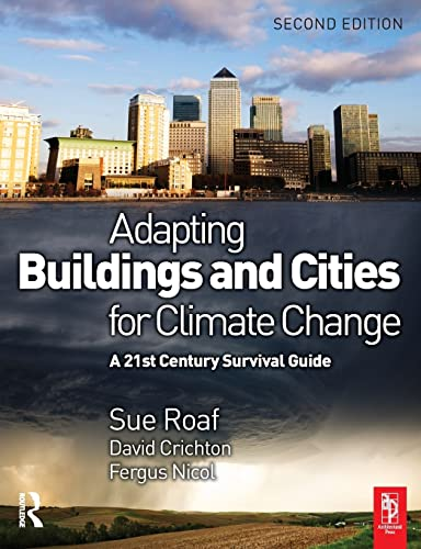9781856177207: Adapting Buildings and Cities for Climate Change, Second Edition: A 21st Century Survival Guide